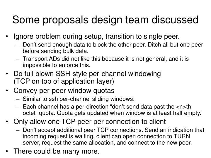 Some proposals design team discussed