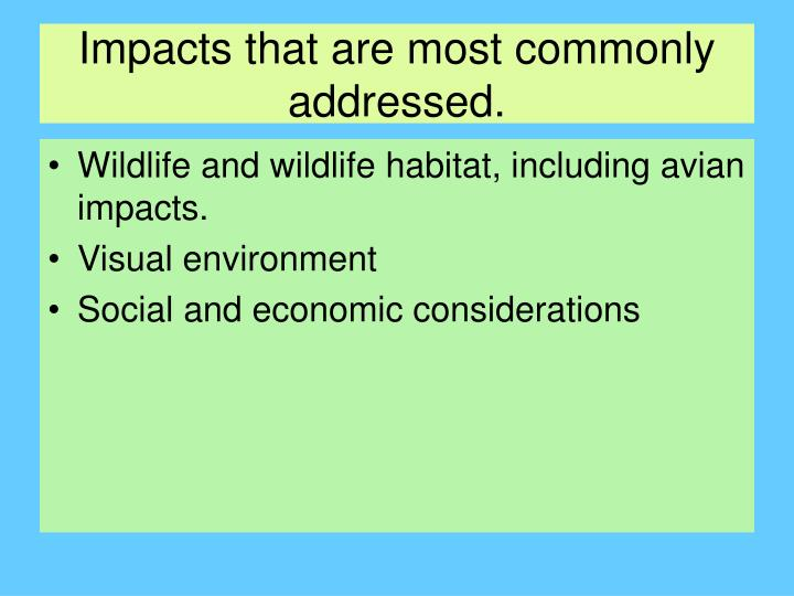 Impacts that are most commonly addressed.