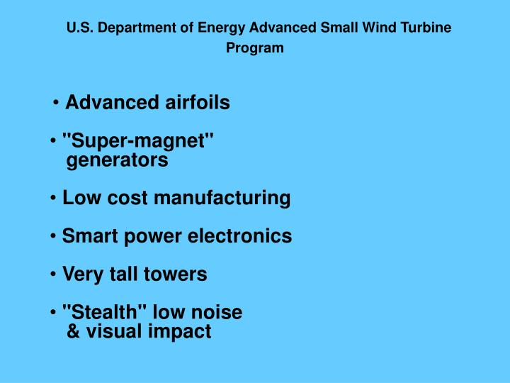 U.S. Department of Energy Advanced Small Wind Turbine
