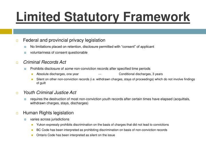 Limited Statutory Framework