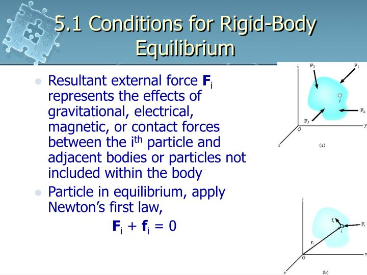 statics of rigid bodies Explain how the conditions for equilibrium allow us to solve statics  we say that  a rigid body is in static equilibrium when it is at rest in our.
