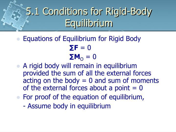 5.1 Conditions for Rigid-Body Equilibrium