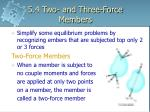 5 4 two and three force members
