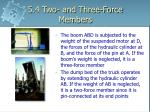 5 4 two and three force members6