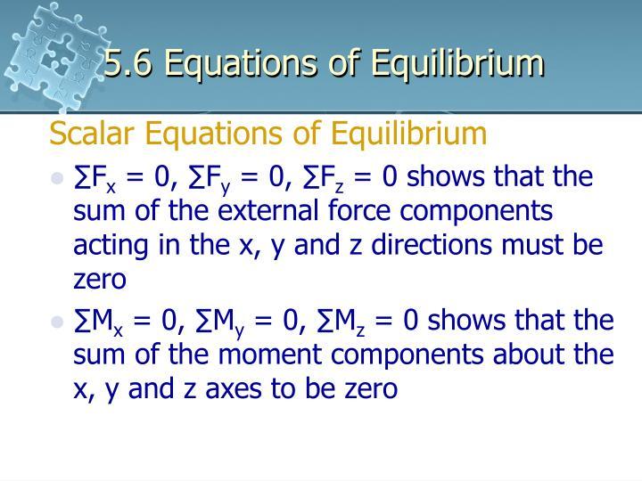 5.6 Equations of Equilibrium