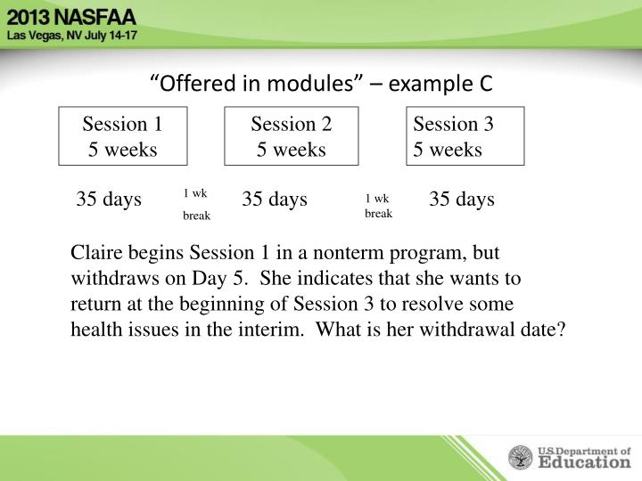 """Offered in modules"" – example C"