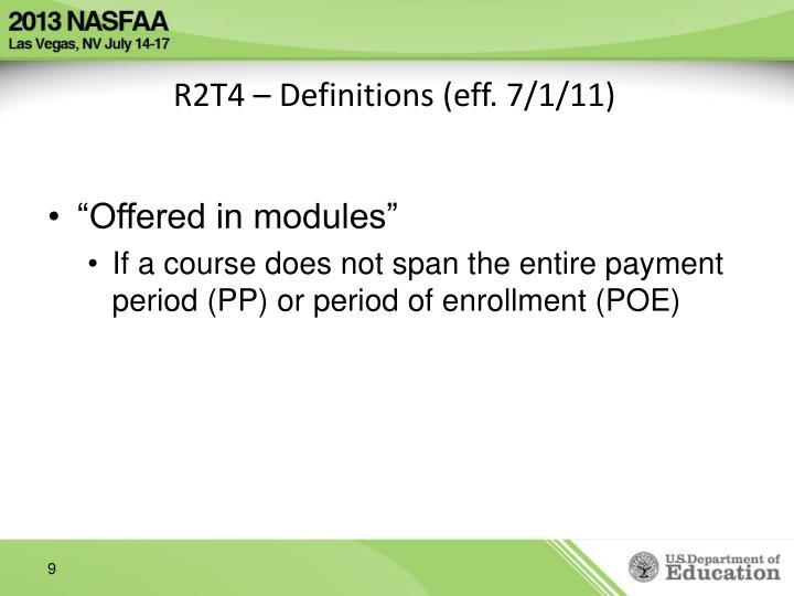 R2T4 – Definitions (eff. 7/1/11)