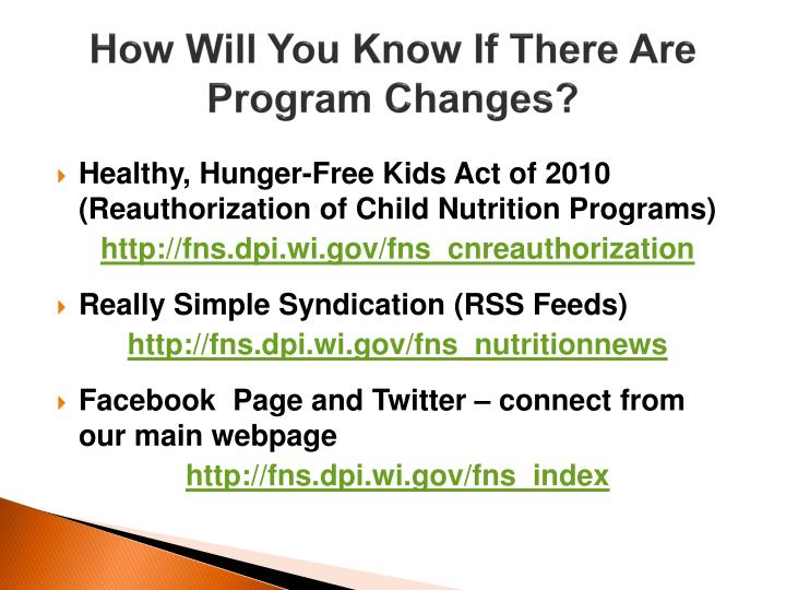 How Will You Know If There Are Program Changes?