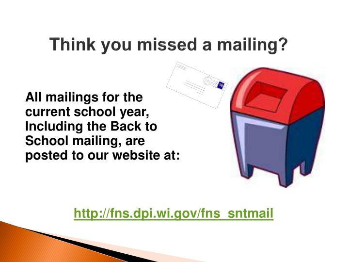Think you missed a mailing?