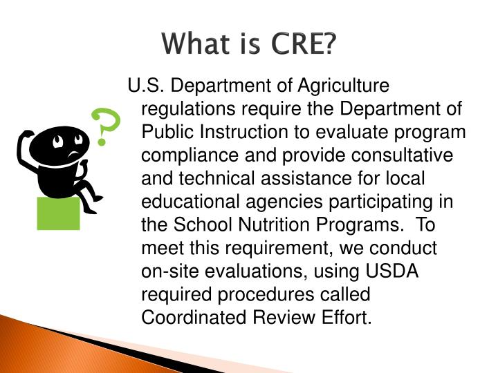 What is CRE?