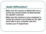 audio difficulties