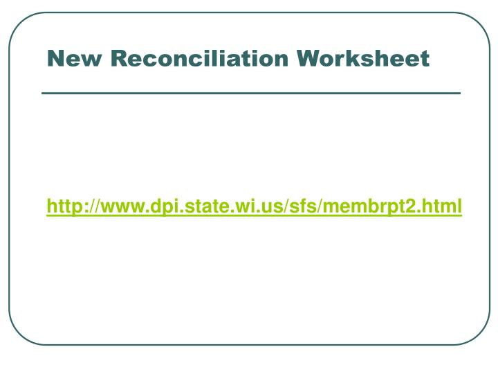 New Reconciliation Worksheet
