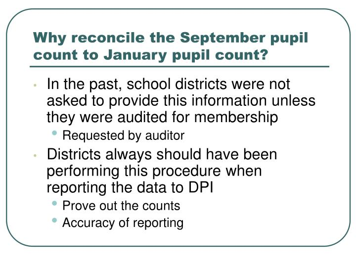 Why reconcile the September pupil count to January pupil count?