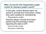 why reconcile the september pupil count to january pupil count1