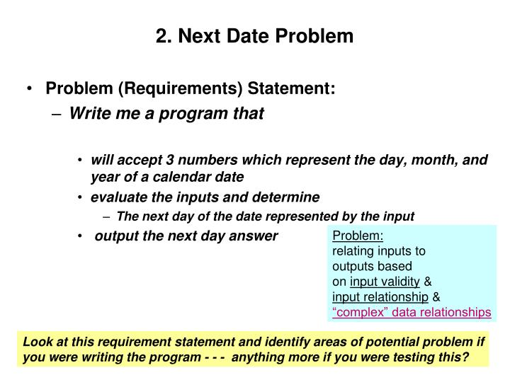 2. Next Date Problem