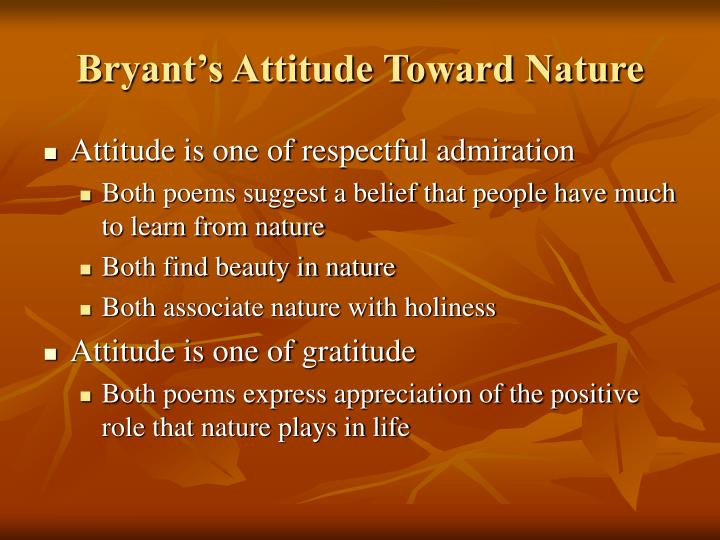 Bryant's Attitude Toward Nature