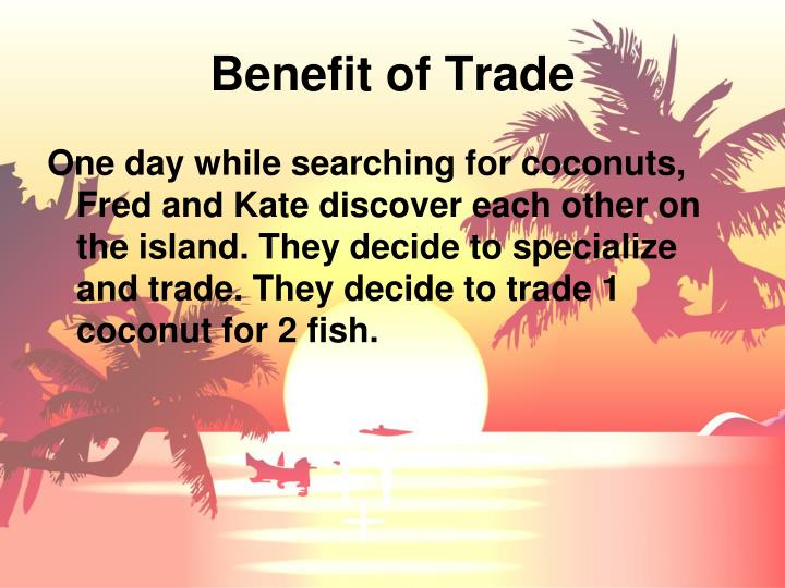 Benefit of Trade