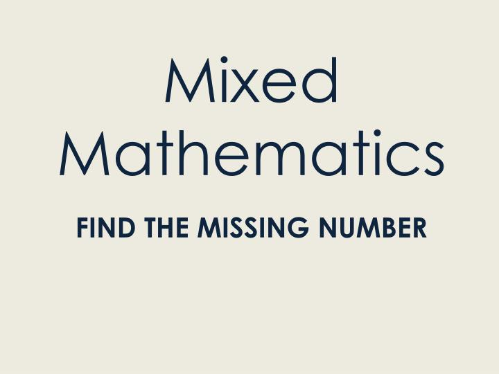 Mixed Mathematics