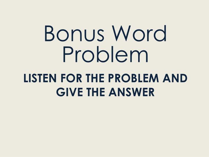 Bonus Word Problem