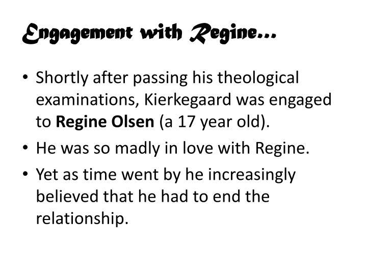 Engagement with Regine…