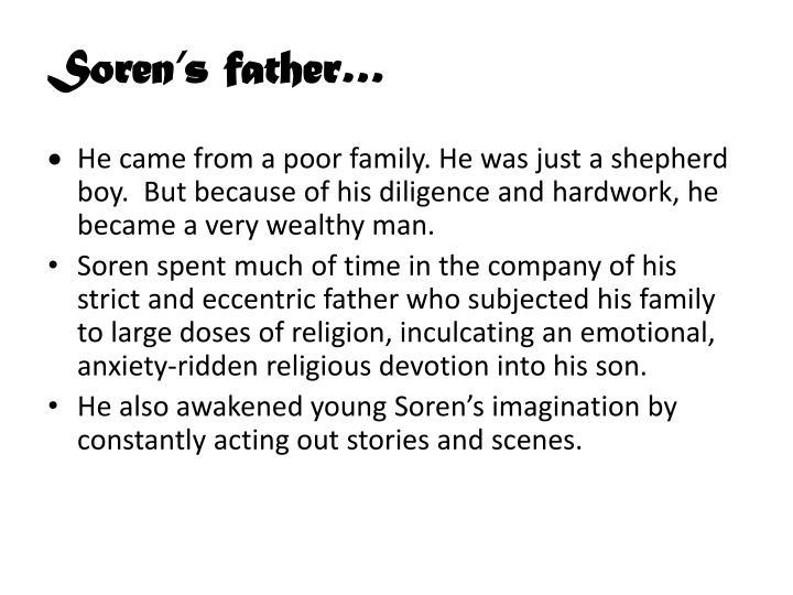 Soren's father…