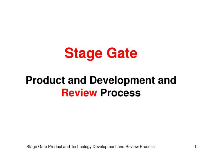 Stage Gate