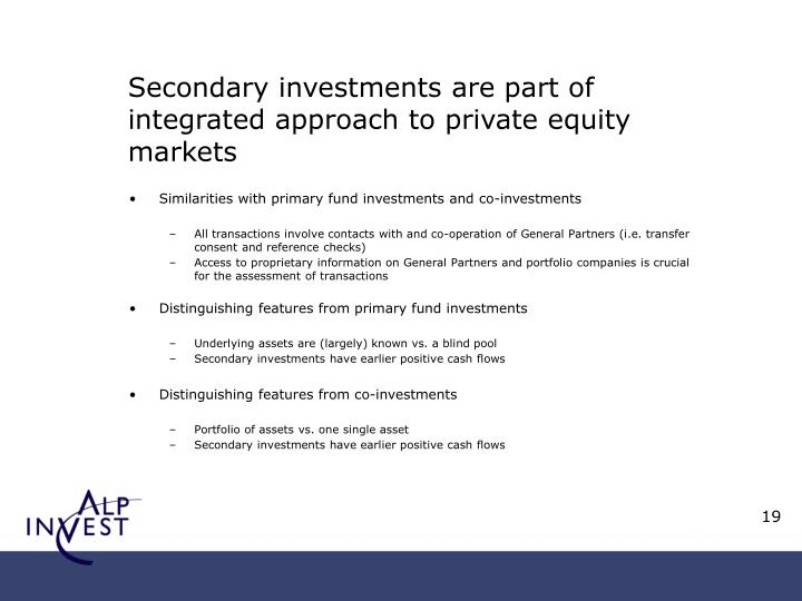 Secondary investments are part of integrated approach