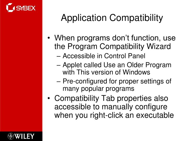 Application Compatibility