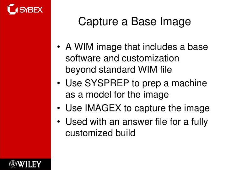 Capture a Base Image