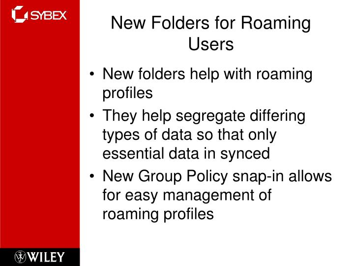 New Folders for Roaming Users