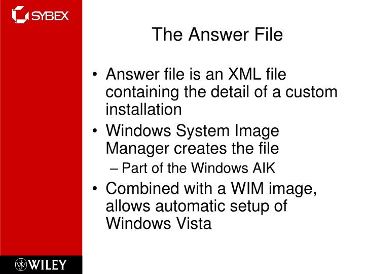 The Answer File