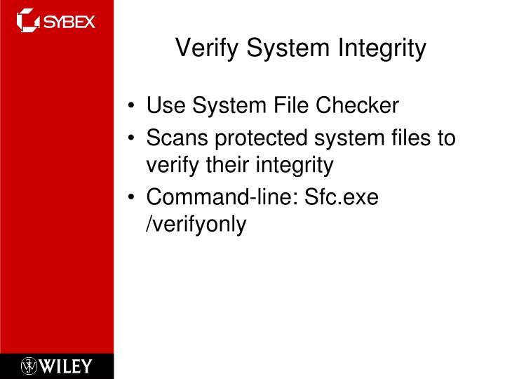 Verify System Integrity