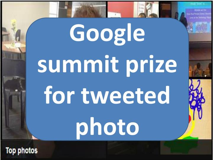 Google summit prize for tweeted photo