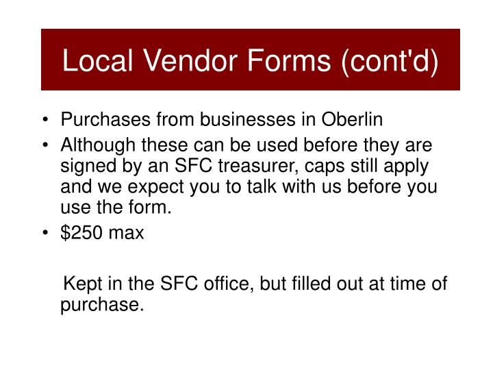 Local Vendor Forms (cont'd)