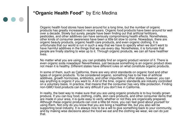 """Organic Health Food"""