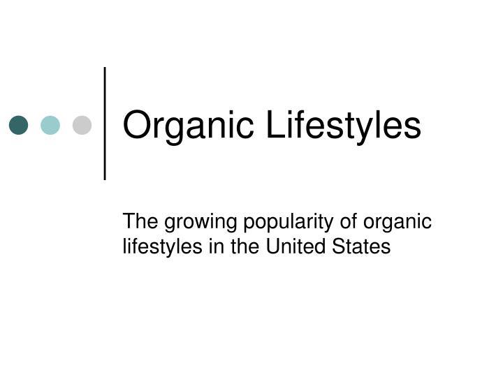 Organic Lifestyles