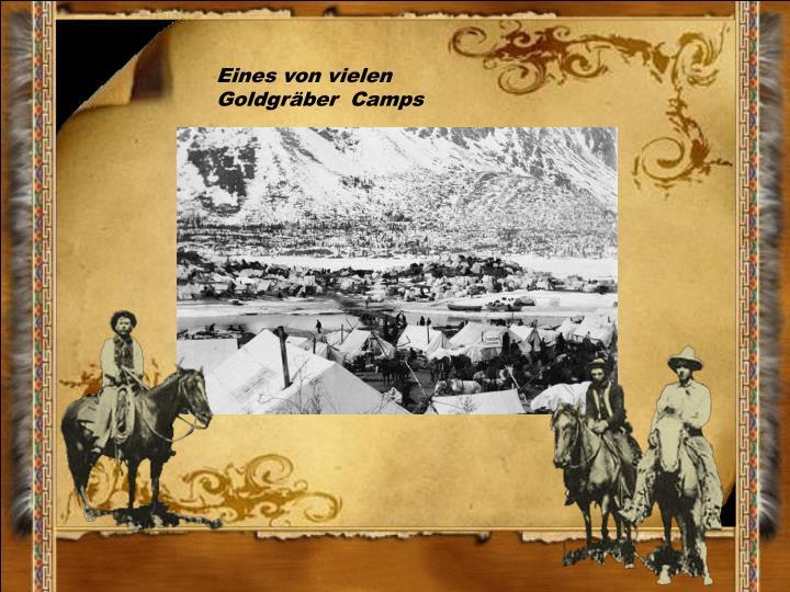 Eines von vielen Goldgräber  Camps