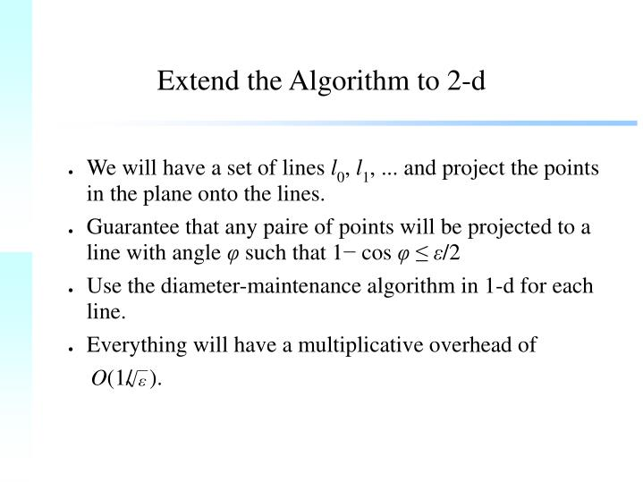 Extend the Algorithm to 2-d