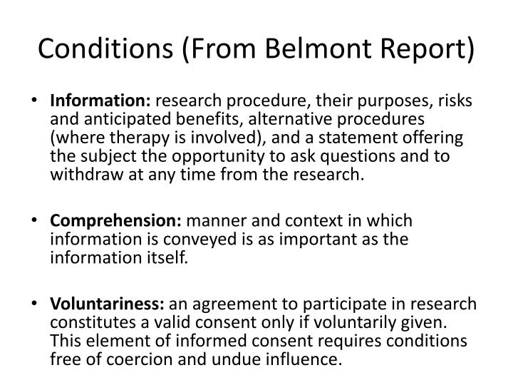 Conditions (From Belmont Report)