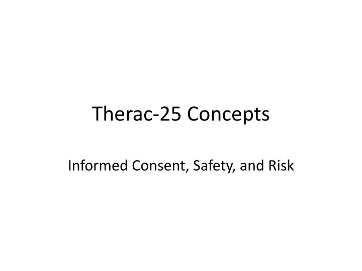 Therac-25 Concepts