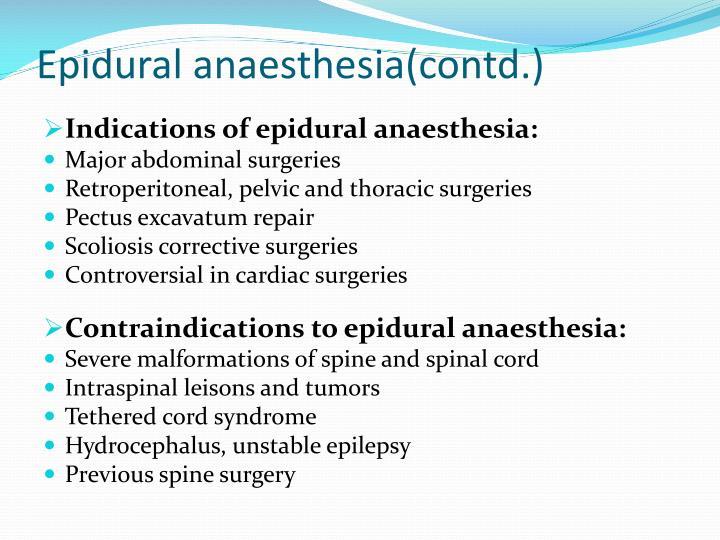Epidural anaesthesia(contd.)