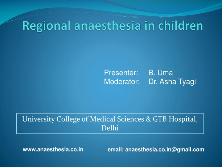 Regional anaesthesia in children