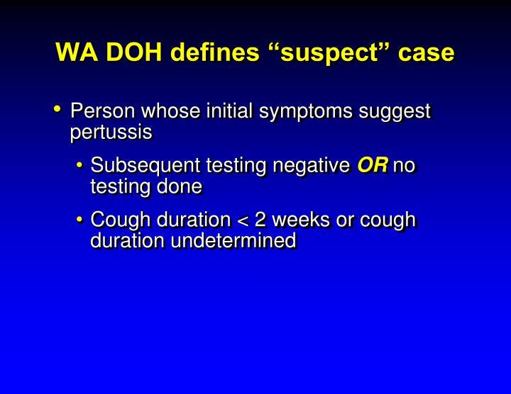 "WA DOH defines ""suspect"" case"