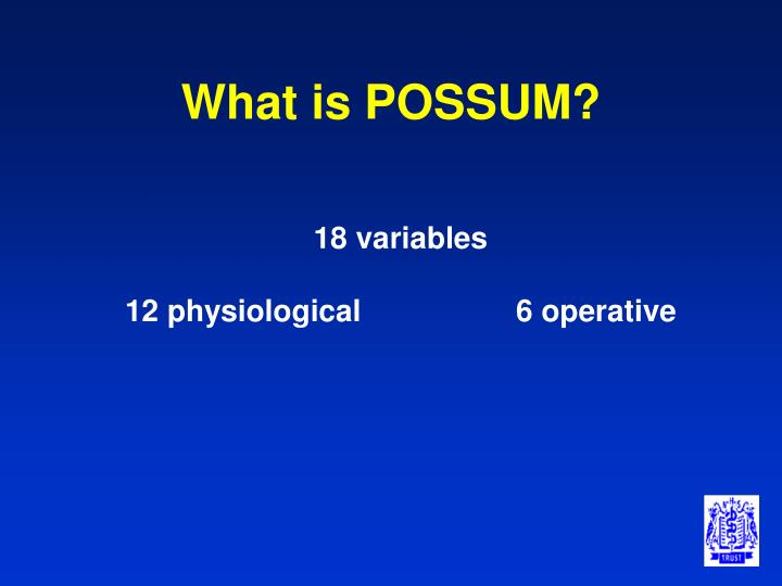 What is POSSUM?