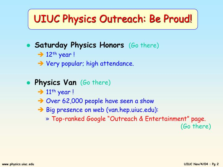 UIUC Physics Outreach: Be Proud!