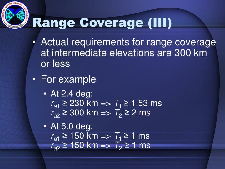 Range Coverage (III)