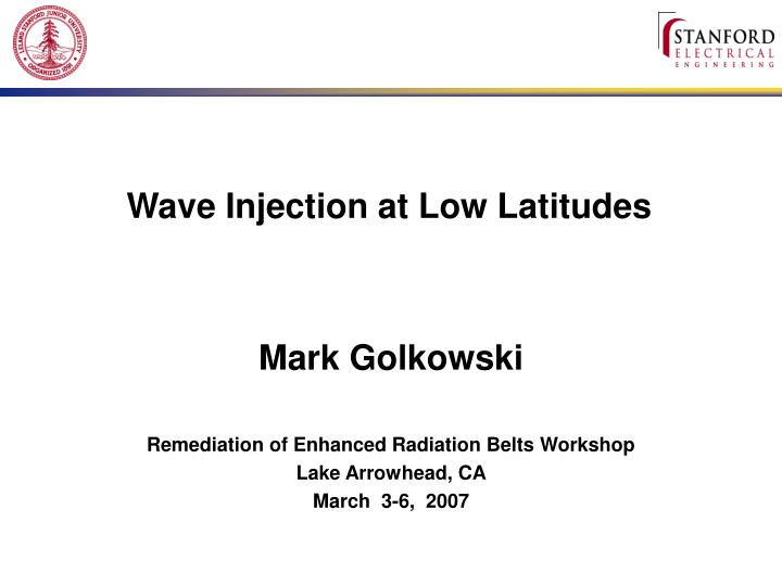 wave injection at low latitudes