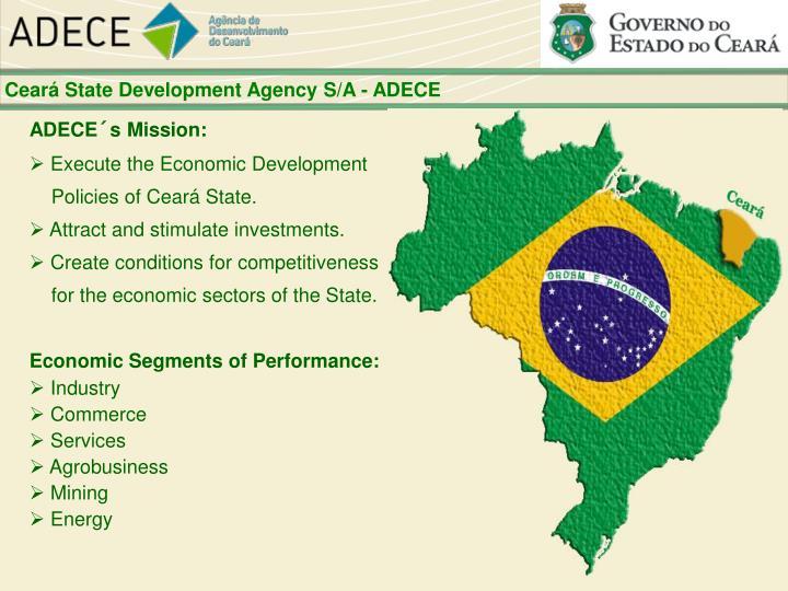 Ceará State Development Agency S/A - ADECE