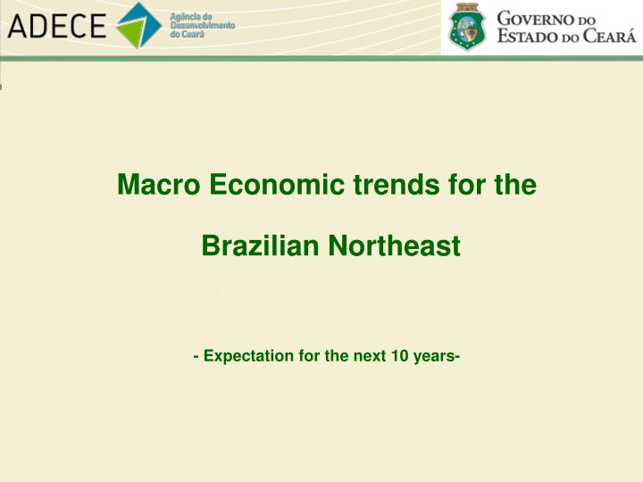 Macro Economic trends for the