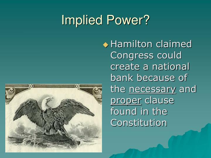 Implied Power?